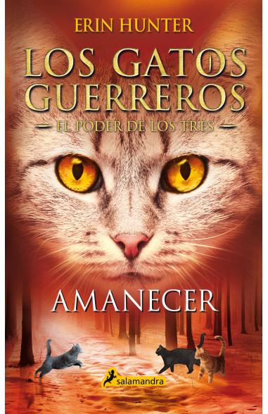 Amanecer (Los Gatos Guerreros | El...
