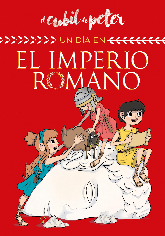 Un día en... el Imperio Romano (Un día en...)