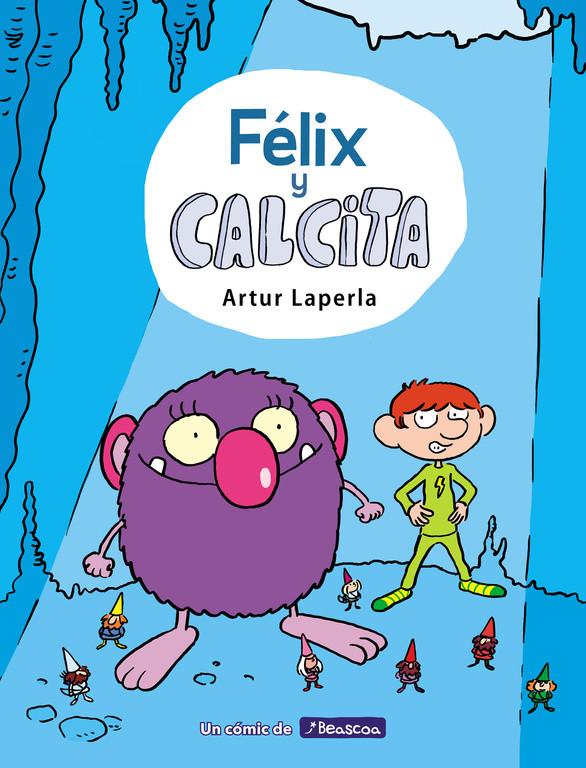 Félix y Calcita (Félix y Calcita 1)