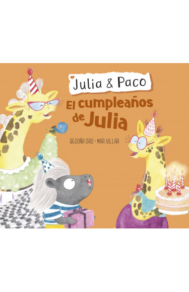El cumpleaños de Julia (Julia & Paco....