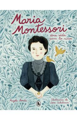 María Montessori. Una vida...