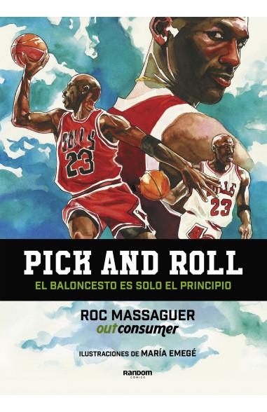 Pick and roll. El baloncesto es solo...