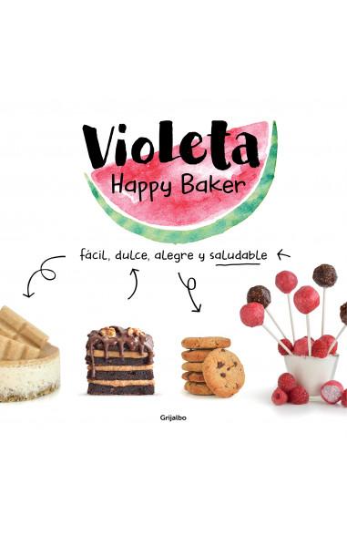 Violeta Happy Baker. Fácil, dulce,...