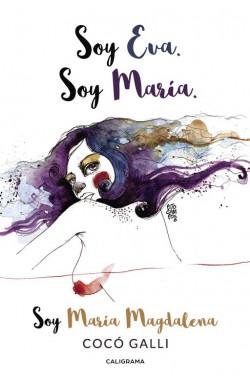 Soy Eva. Soy María. Soy...