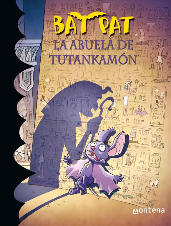 La abuela de Tutankamón (Serie Bat Pat 3)