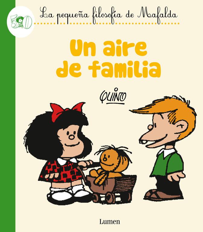 Un aire de familia (La pequeña filosofía de Mafalda)