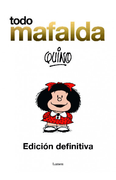 Todo Mafalda. Edición definitiva