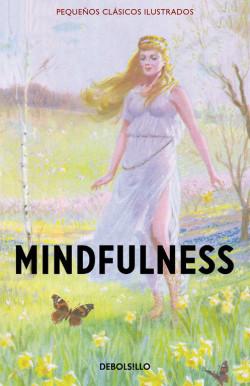 Mindfulness (Pequeños Clásicos Ilustrados)