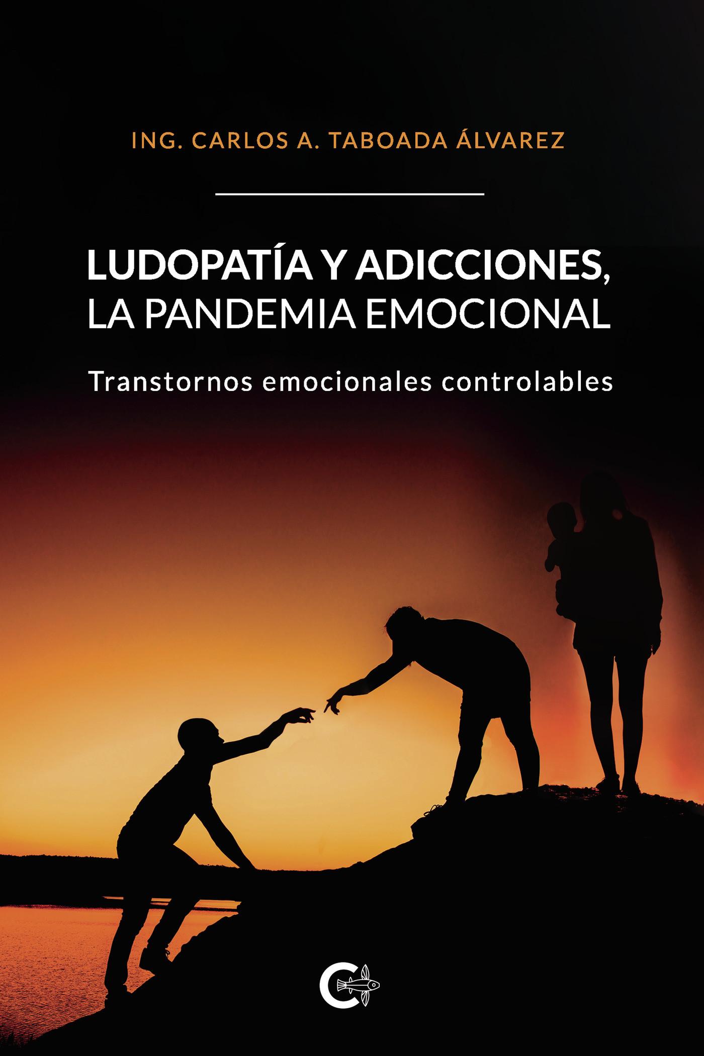 Ludopatía y adicciones, la pandemia emocional