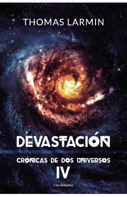 Devastación (Crónicas de dos universos 4)