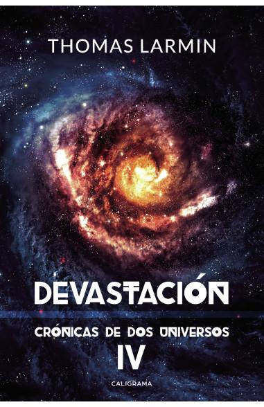 Devastación (Crónicas de dos...