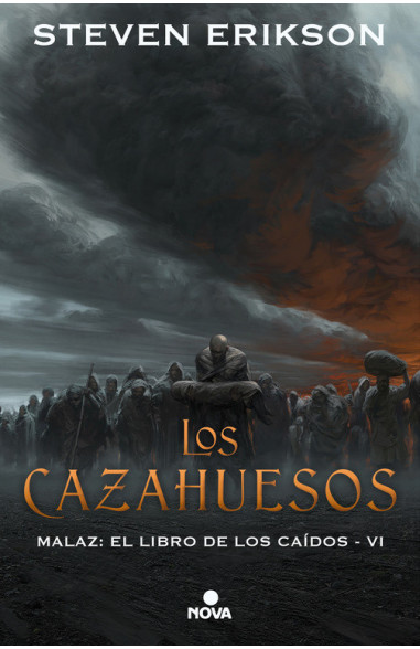Los cazahuesos (Malaz: El Libro de...