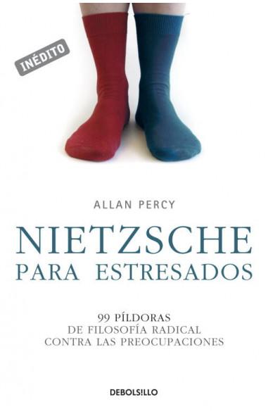 Nietzsche para estresados (Genios...