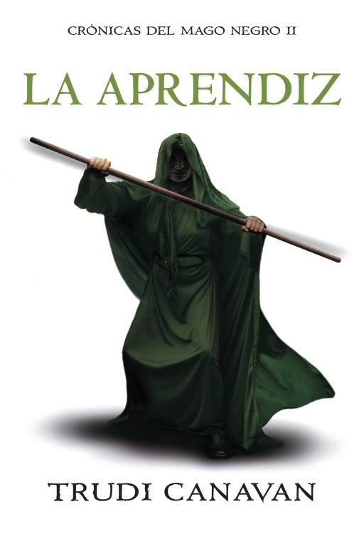 La aprendiz (Crónicas del Mago Negro 2)