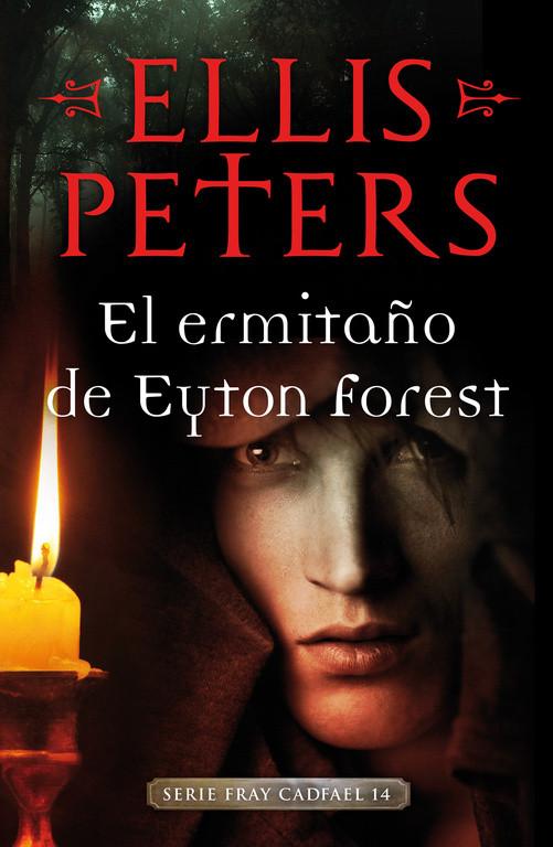 El ermitaño de Eyton Forest (Fray Cadfael 14)