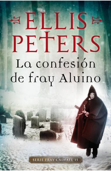 La confesión de Fray Aluino (Fray...