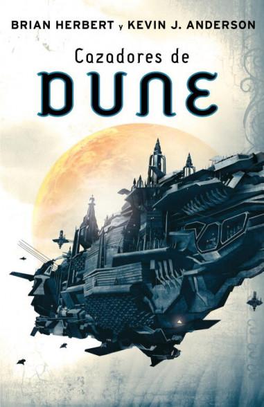 Cazadores de Dune (Las crónicas de...