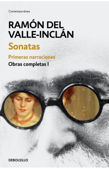 Sonatas. Primeras narraciones (Obras...