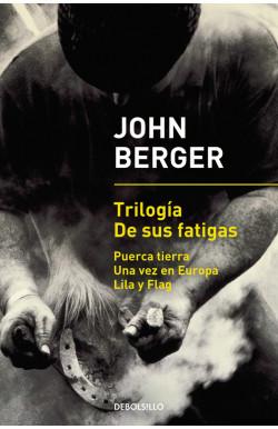 Trilogía De sus fatigas (Puerca tierra | Una vez en Europa | Lila y Flag)