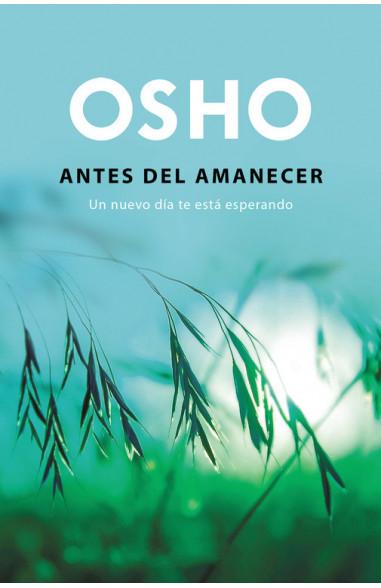 Antes del amanecer (OSHO habla de tú...