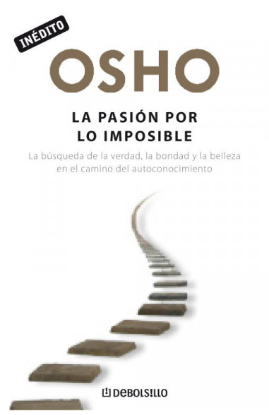 La pasión por lo imposible (OSHO...