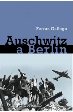 De Auschwitz a Berlín