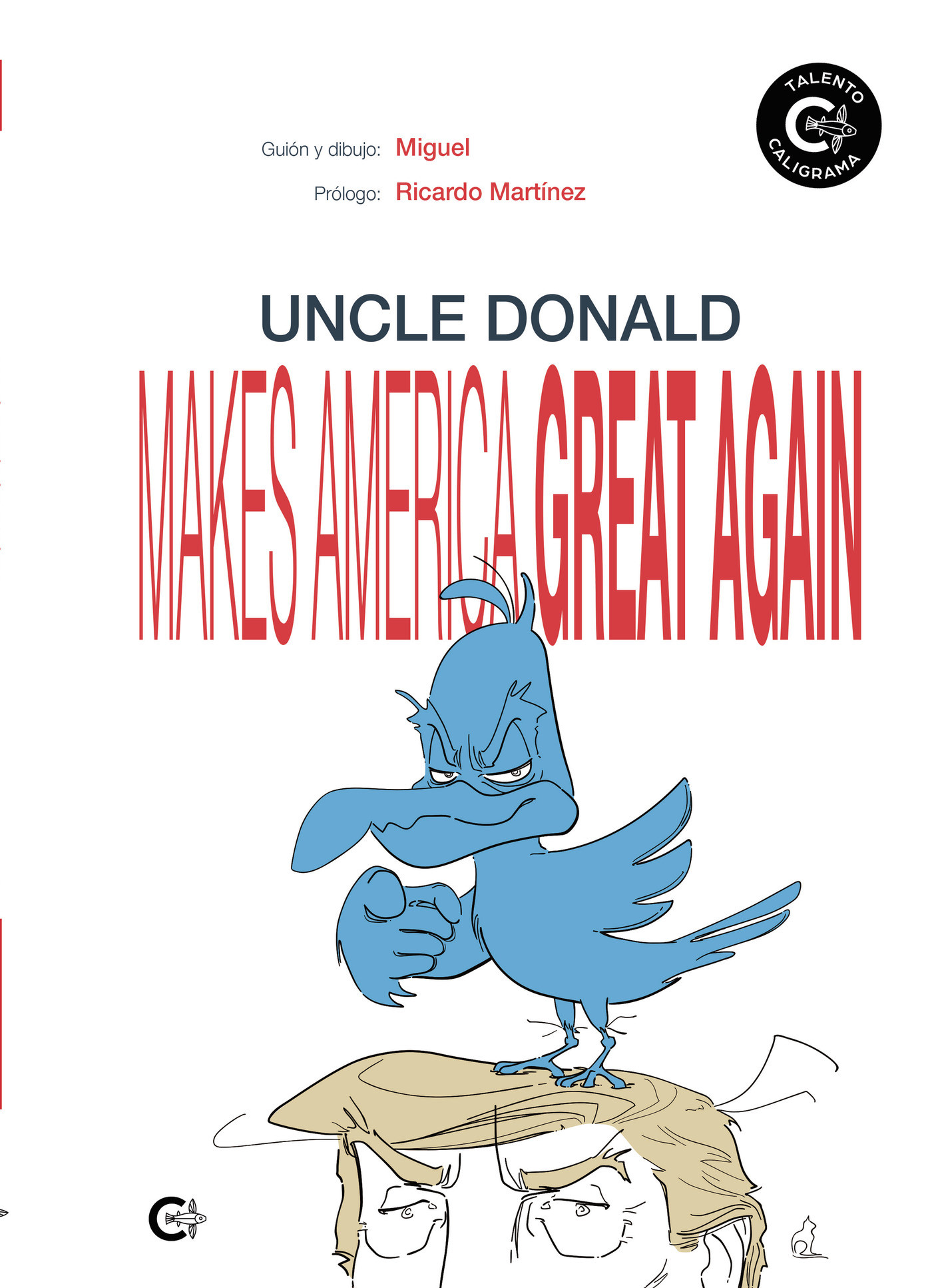 Uncle Donald makes America great again