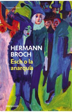 Esch o la anarquía (Trilogía de los sonámbulos 2)