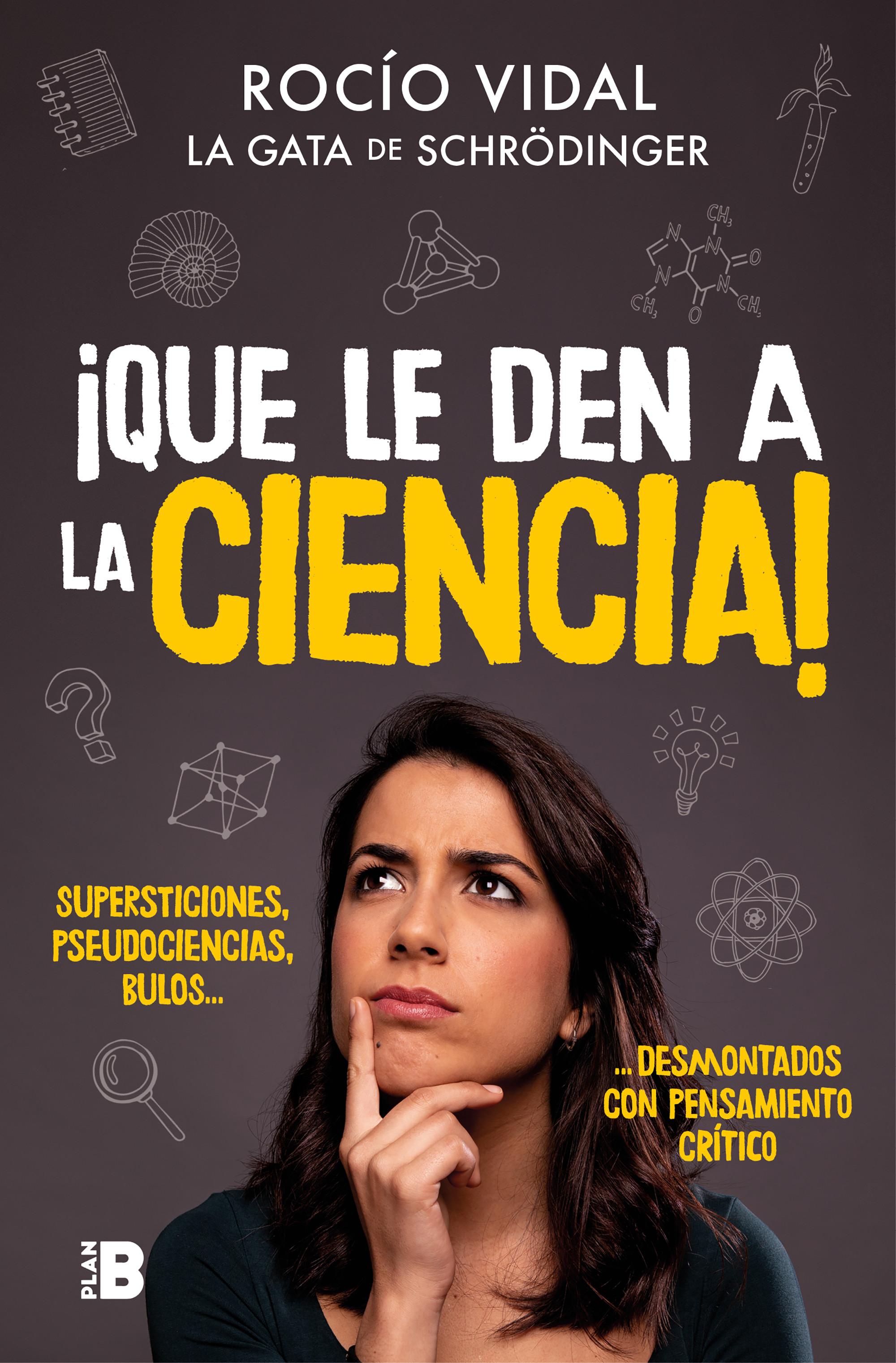 ¡Que le den a la ciencia!