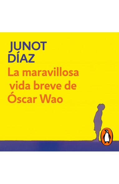 La maravillosa vida breve de Óscar Wao