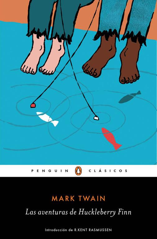 Las aventuras de Huckleberry Finn (Los mejores clásicos)