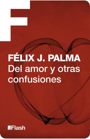 Del amor y otras confusiones (Flash...