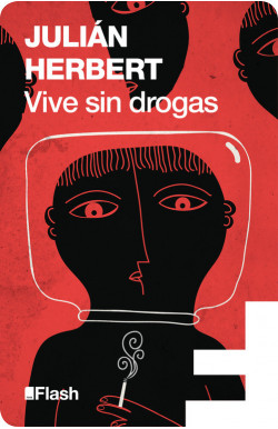 Vive sin drogas (Flash Relatos)