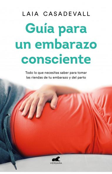 Guía para un embarazo consciente