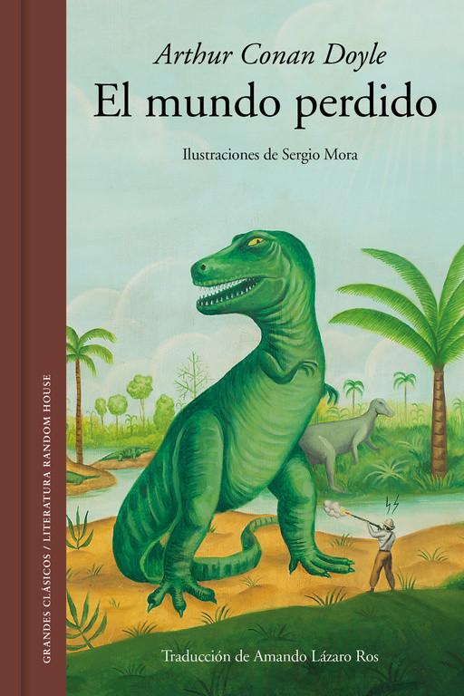 El mundo perdido (edición ilustrada)