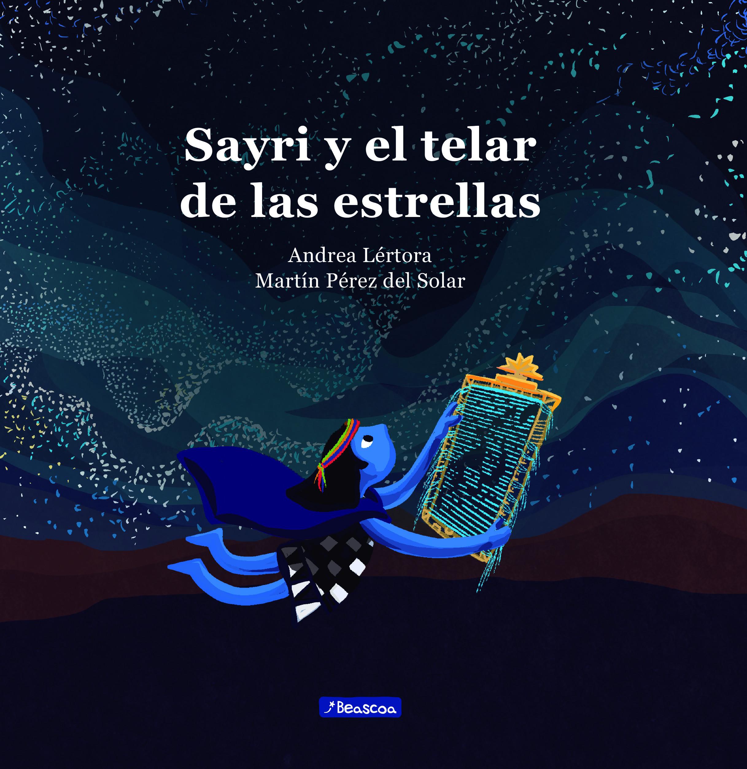 Sayri y el telar de las estrellas