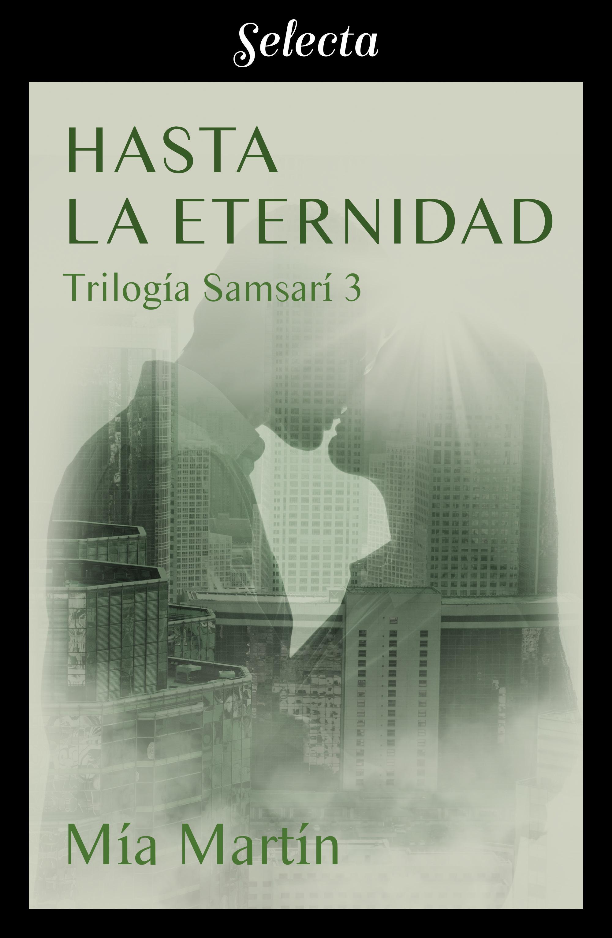 Hasta la eternidad (Trilogía Samsarí 3)