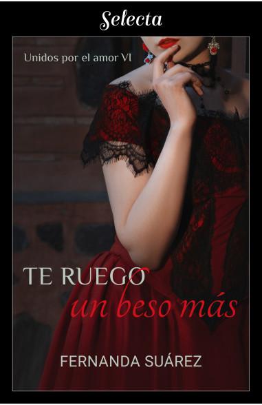 Te ruego un beso más (Unidos por el...