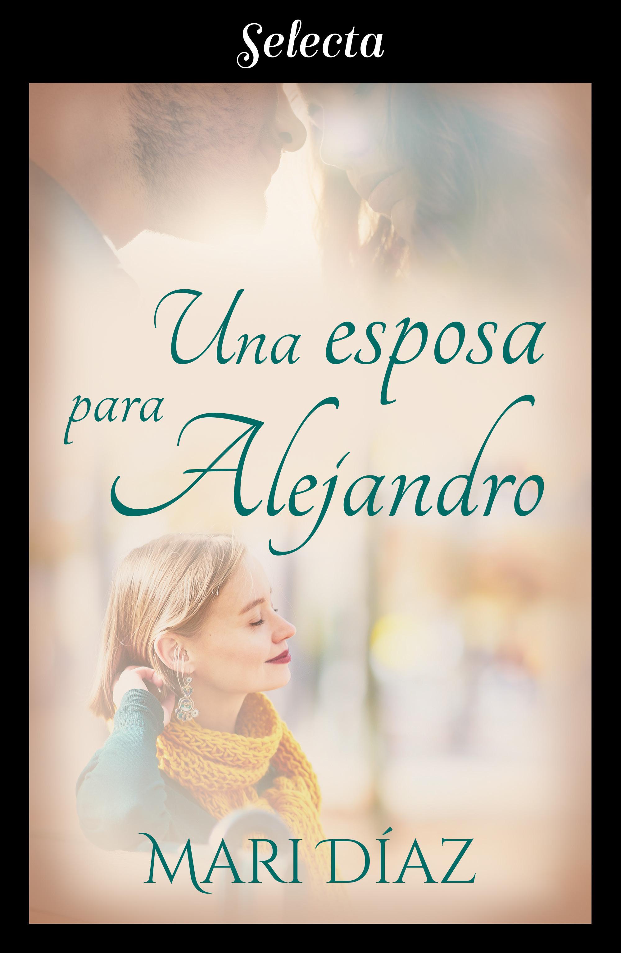 Una esposa para Alejandro