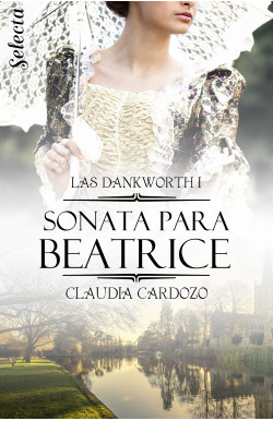 Sonata para Beatrice (Las Dankworth 1)