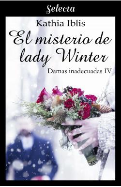 El misterio de lady Wynter (Damas inadecuadas 4)