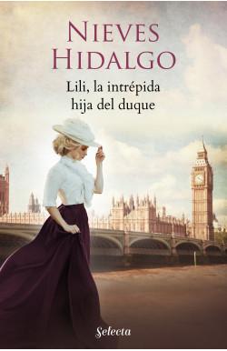 Lili, la intrépida hija del duque (Un romance en Londres 4)