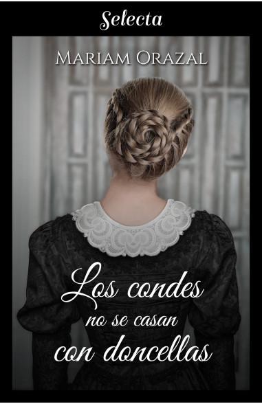 Los condes no se casan con doncellas...
