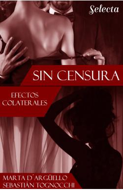Efectos colaterales (Sin censura 2)