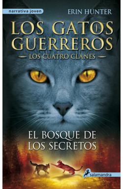 El bosque de los secretos (Los Gatos Guerreros | Los Cuatro Clanes 3)