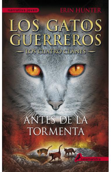 Antes de la tormenta (Los Gatos...