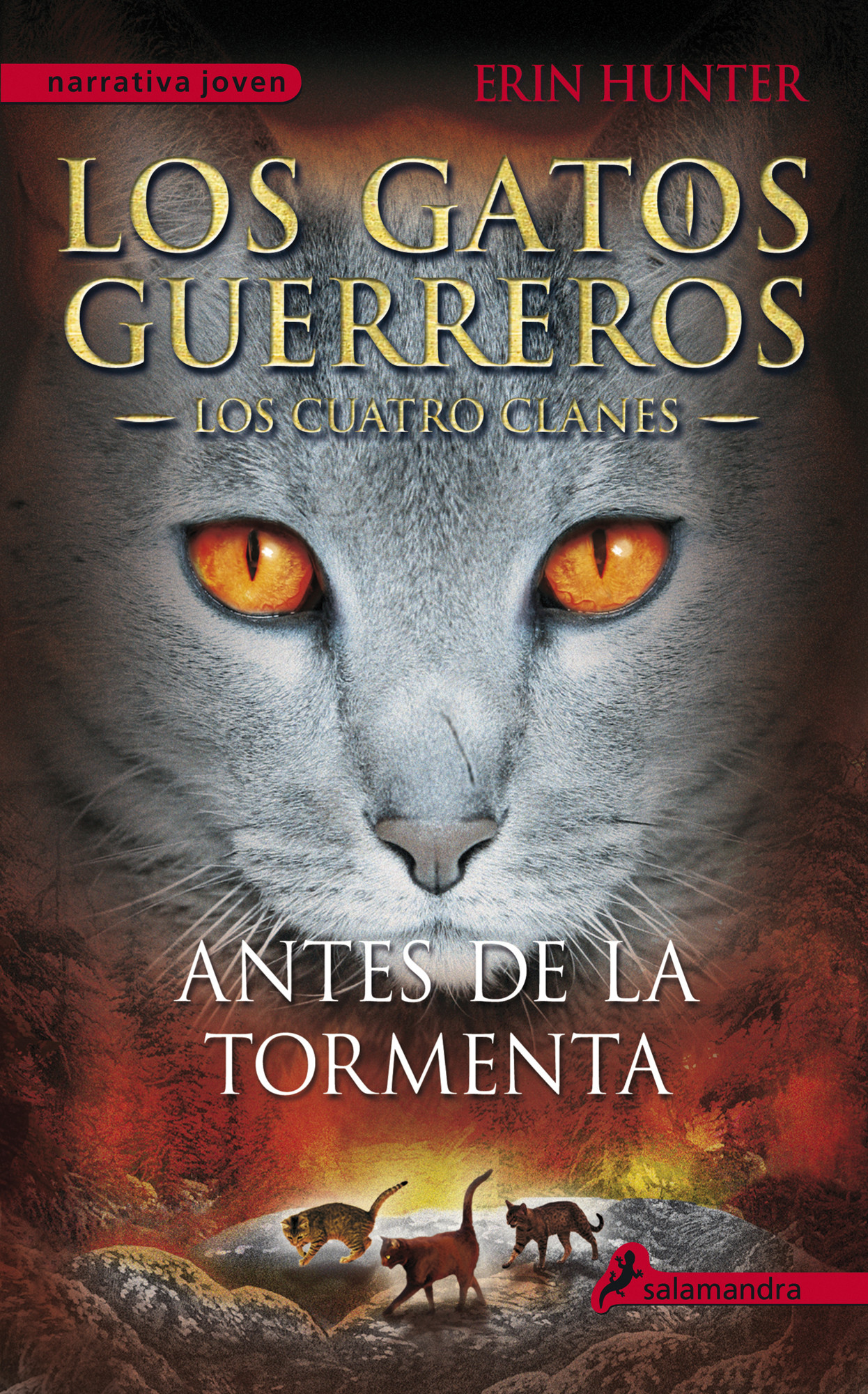 Antes de la tormenta (Los Gatos Guerreros | Los Cuatro Clanes 4)