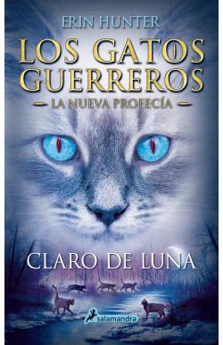 Claro de luna (Los Gatos Guerreros | La Nueva Profecía 2)
