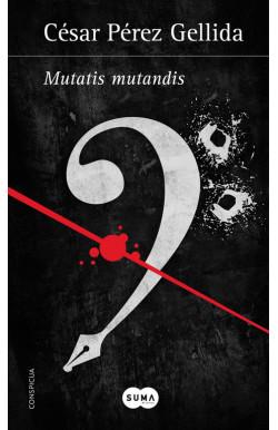 Mutatis mutandis (Versos, canciones y trocitos de carne Spin Off)
