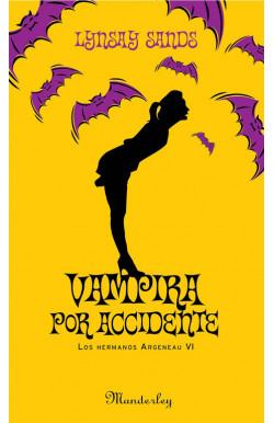Vampira por accidente (Los hermanos Argeneau 6)